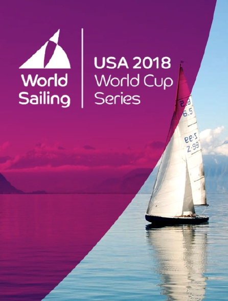 Sailing's World Cup Series 2018