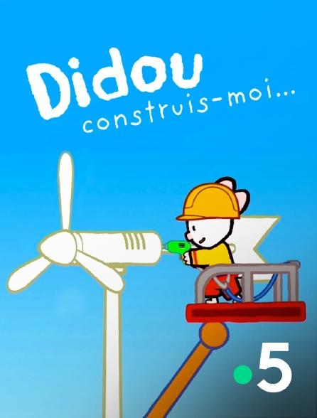 France 5 - Didou, construis-moi