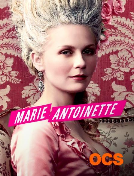 OCS - Marie Antoinette