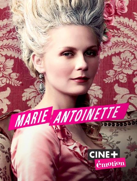 Ciné+ Emotion - Marie Antoinette