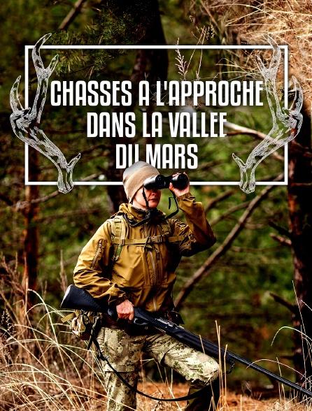 Chasses à l'approche dans la Vallée du Mars