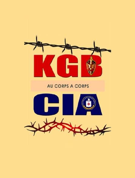 KGB-CIA au corps à corps