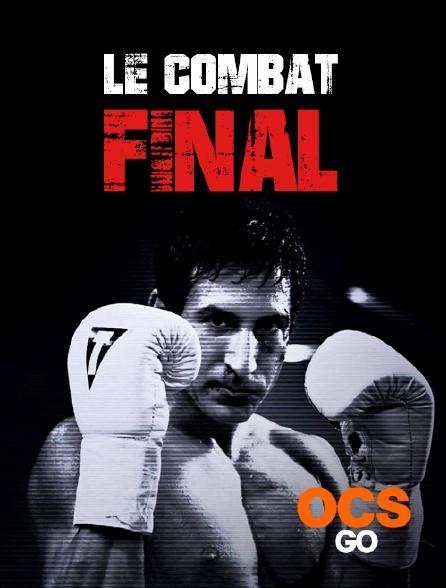 OCS Go - Le combat final