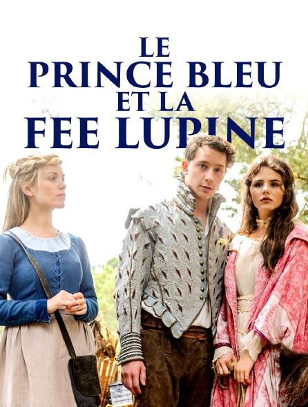 Le prince bleu et la fée Lupine