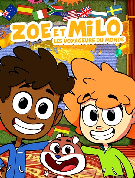 Zoé et Milo, les voyageurs du monde