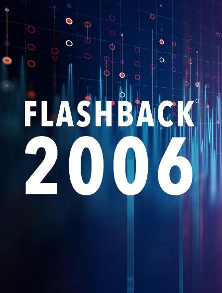 Flashback 2006
