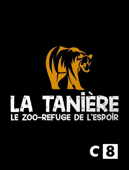 C8 - La Tanière, le zoo-refuge de l'espoir
