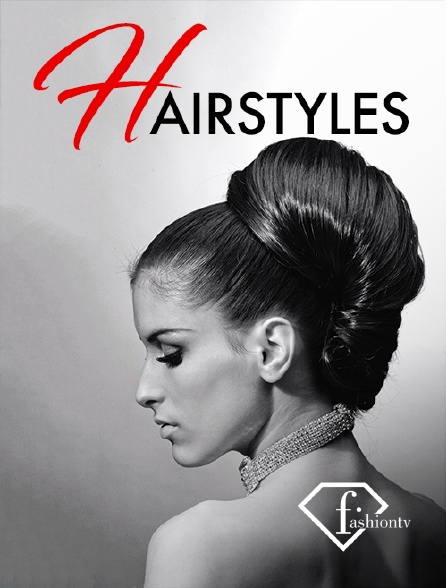 Fashion TV - Hairstyles