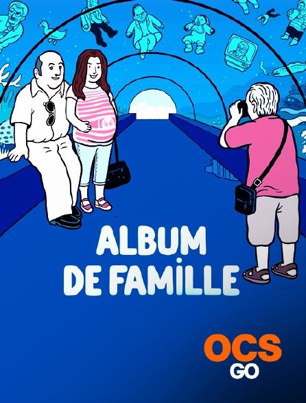 OCS Go - Album de famille