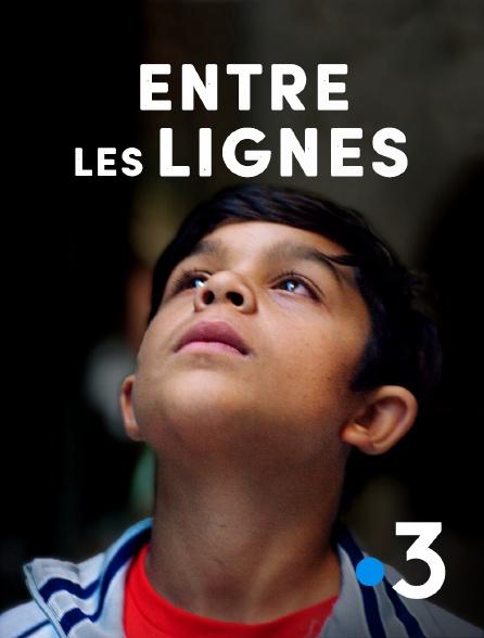 France 3 - Entre les lignes