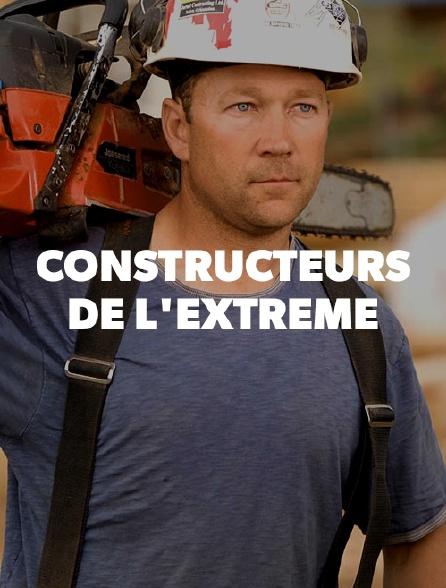 Les constructeurs de l'extrême