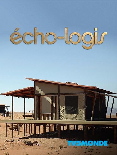 TV5MONDE - Echo-logis