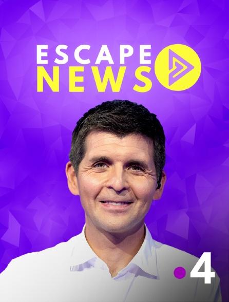 France 4 - Escape News