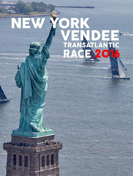 New York : Vendee Transatlantic Race 2016