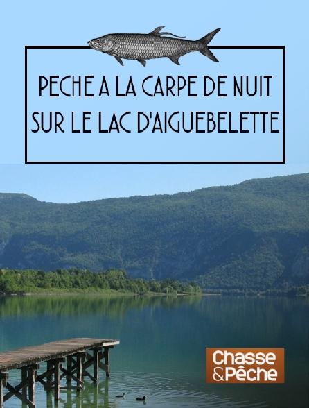 Chasse et pêche - Pêche à la carpe de nuitsur le lac d'Aiguebelette