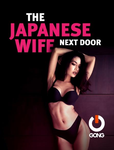 GONG - The Japanese Wife Next Door