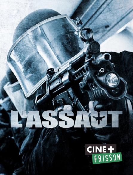 Ciné+ Frisson - L'assaut