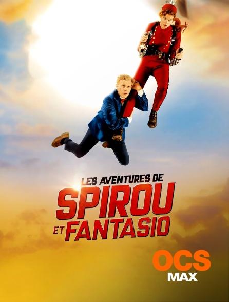 OCS Max - Les Aventures de Spirou et Fantasio
