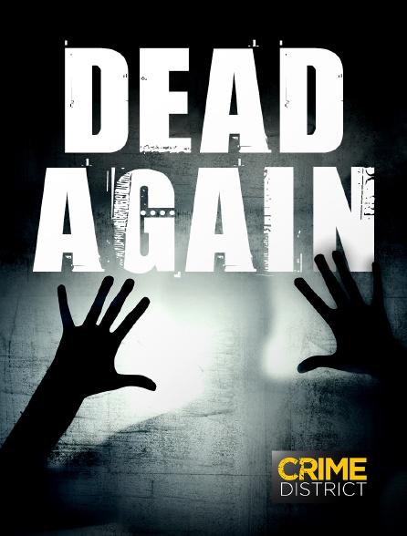 Crime District - Dead Again
