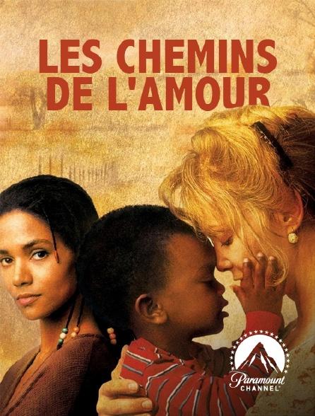 Paramount Channel - Les chemins de l'amour