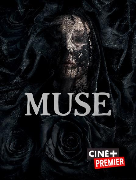 Ciné+ Premier - Muse