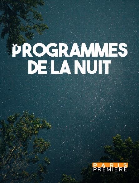 Paris Première - Programmes de la nuit