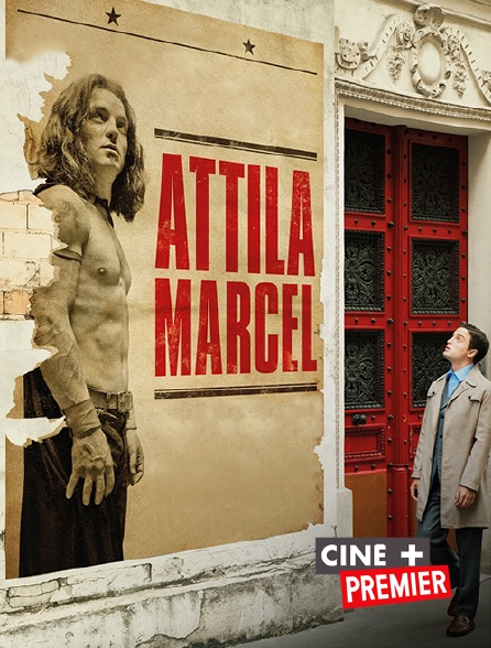 Ciné+ Premier - Attila Marcel