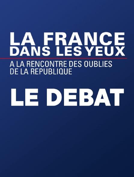 """""""La France dans les yeux"""", le débat"""