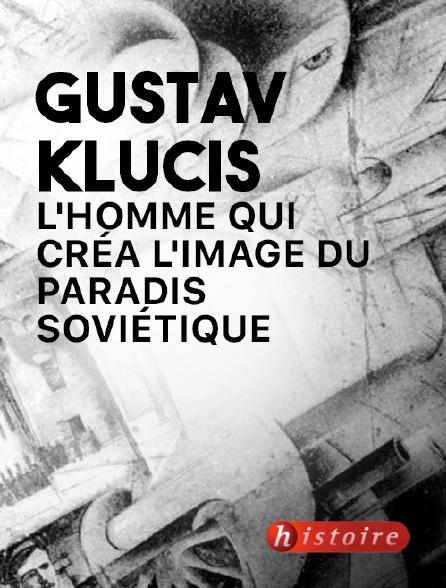 Histoire - Gustav Klucis, l'homme qui créa l'image du paradis soviétique