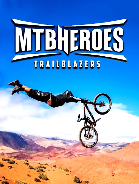 MTB Heroes Trailblazers