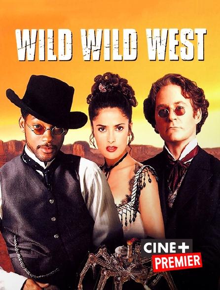 Ciné+ Premier - Wild Wild West