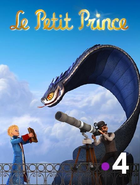France 4 - Le Petit Prince