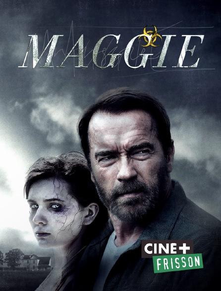 Ciné+ Frisson - Maggie