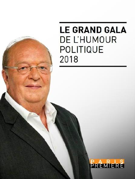 Paris Première - Le grand gala de l'humour politique 2018