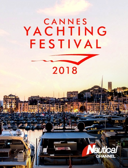 Nautical Channel - Cannes Yachting Festival 2018