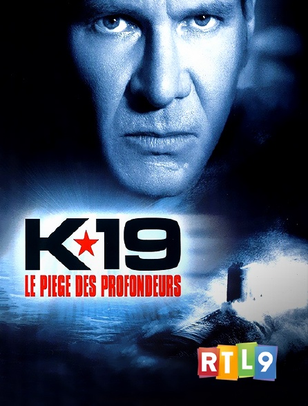 RTL 9 - K-19, le piège des profondeurs