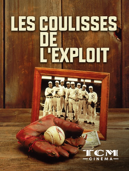 TCM Cinéma - Les coulisses de l'exploit