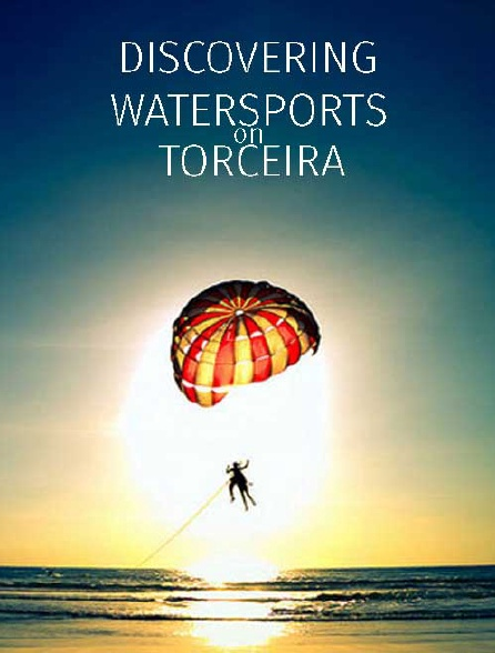 Discovering Watersports on Terceira