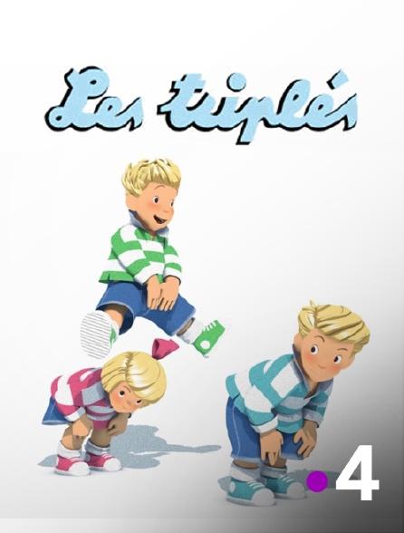France 4 - Les triplés