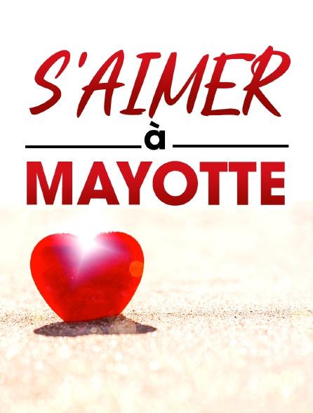 S'aimer à Mayotte