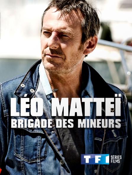 TF1 Séries Films - Léo Matteï, brigade des mineurs