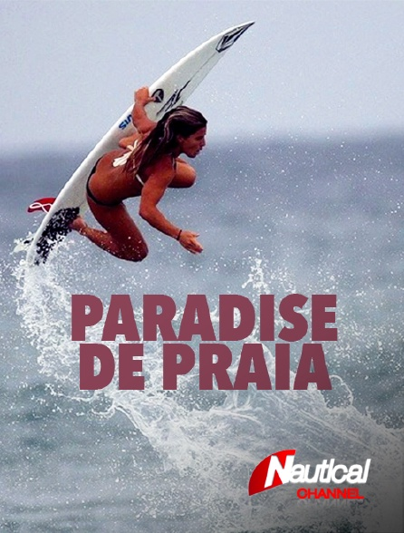 Nautical Channel - Paradise de Praia