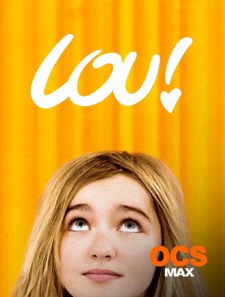 OCS Max - Lou ! Journal infime