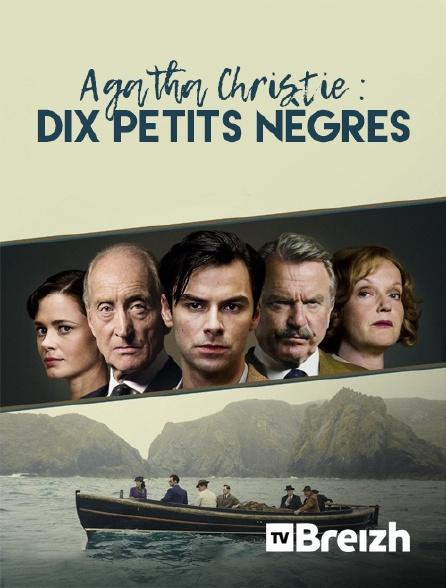 TvBreizh - Agatha Christie : Dix petits nègres