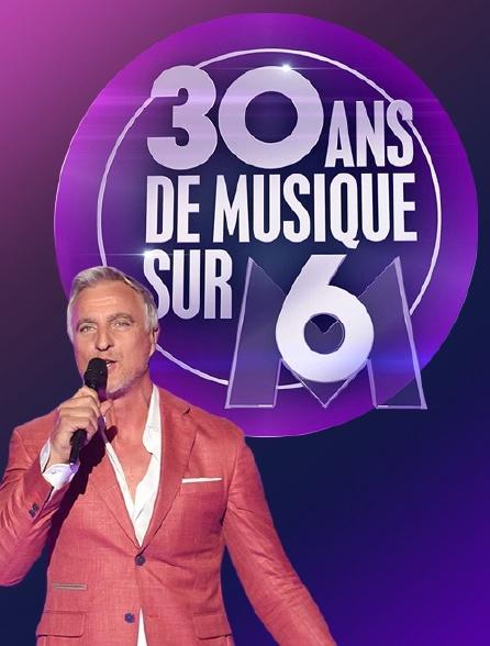 30 ans de musique sur M6