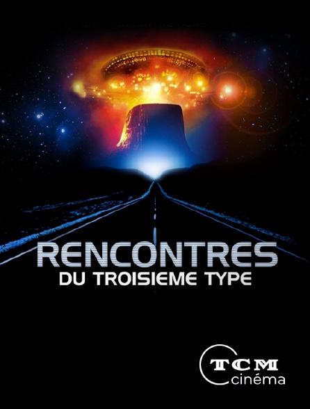 TCM Cinéma - Rencontres du troisième type