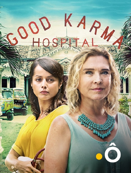 France Ô - The Good Karma Hospital