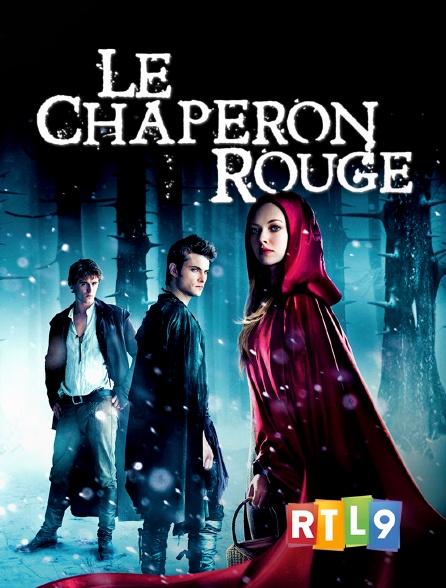 RTL 9 - Le Chaperon rouge