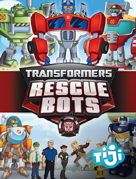 TIJI - Transformers Rescue Bots : Mission protection