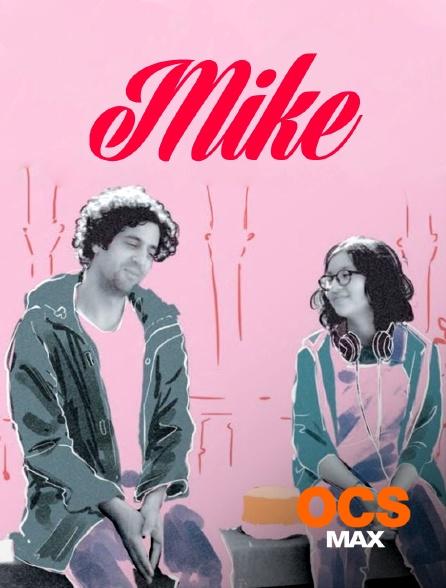 OCS Max - Mike